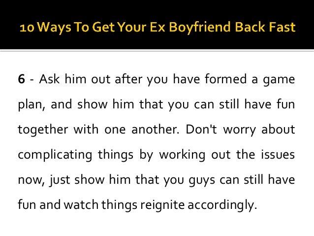 how to get an ex boyfriend back after 6 months