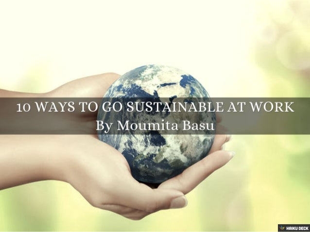 10 Ways to Go Sustainable at Work