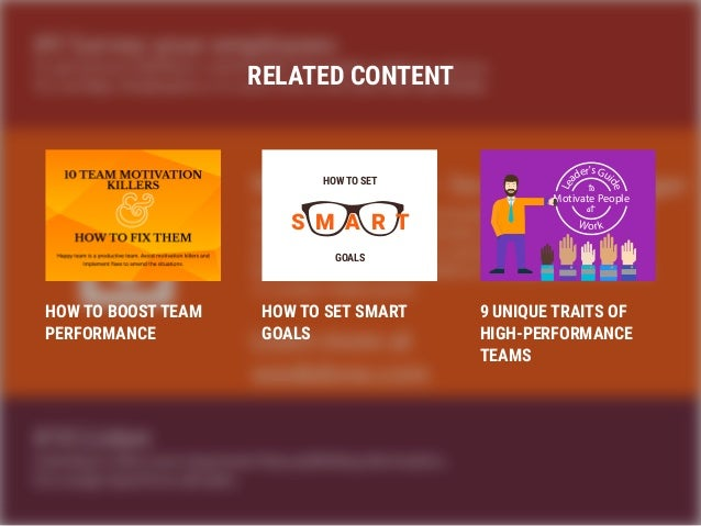 RELATED CONTENT HOW TO BOOST TEAM PERFORMANCE HOW TO SET SMART GOALS 9 UNIQUE TRAITS OF HIGH-PERFORMANCE TEAMS HOW TO SET ...