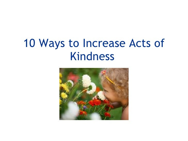 10 Ways to Increase Acts of Kindness