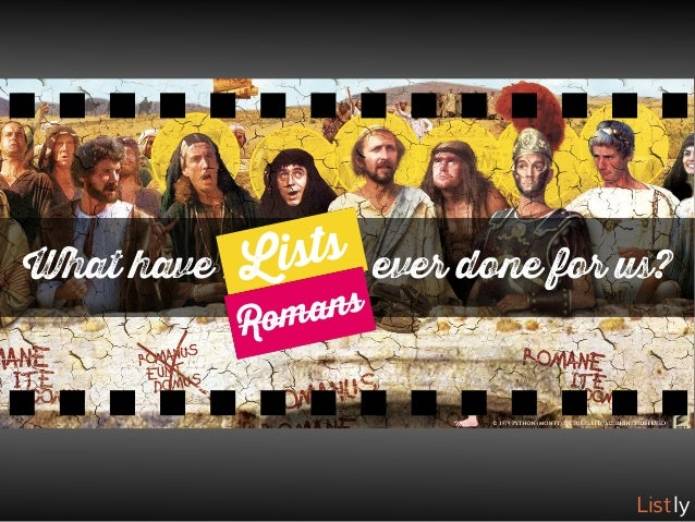 10 Reasons to Take a Fresh Look at Lists (Monty Python style) Slide 2