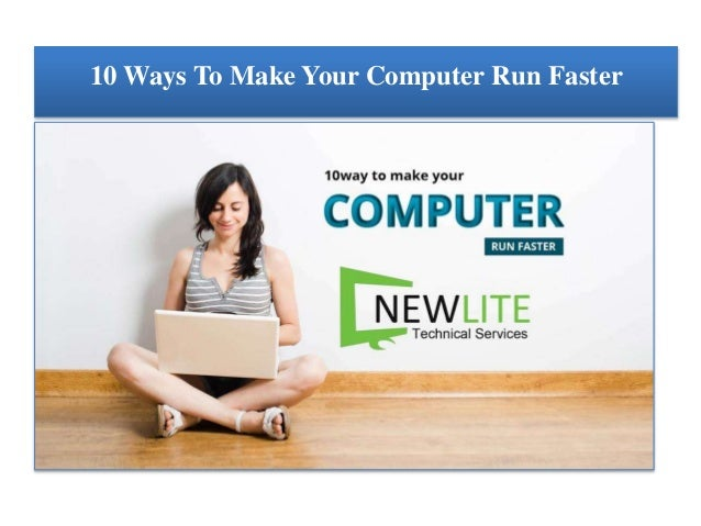 how to clean your computer to make it run faster