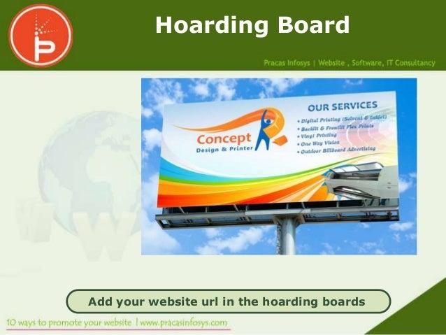 Hoarding BoardAdd your website url in the hoarding boards