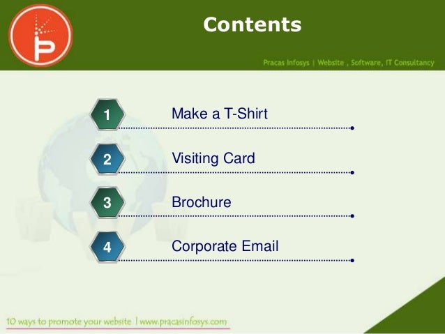 Contents1   Make a T-Shirt2   Visiting Card3   Brochure4   Corporate Email