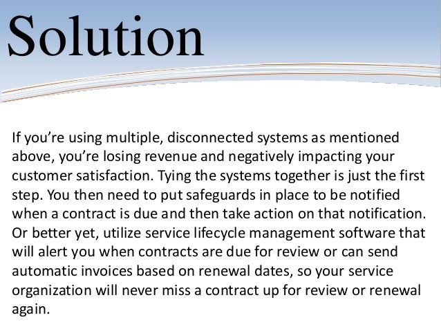 SolutionIf you're using multiple, disconnected systems as mentionedabove, you're losing revenue and negatively impacting y...