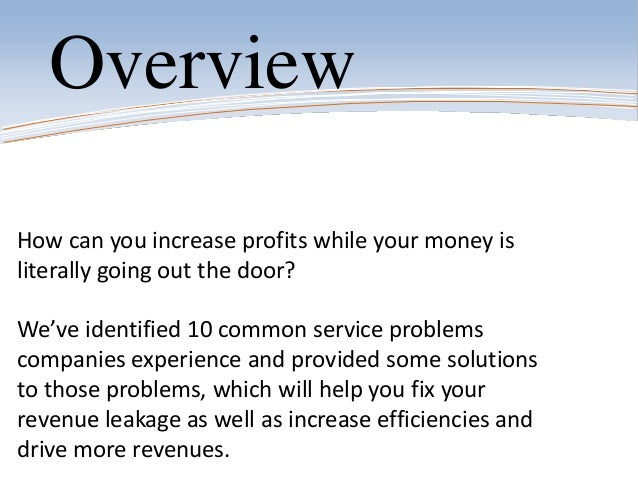 How can you increase profits while your money isliterally going out the door?We've identified 10 common service problemsco...
