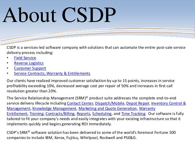 CSDP is a services-led software company with solutions that can automate the entire post-sale servicedelivery process incl...