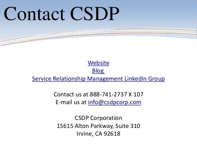 WebsiteBlogService Relationship Management LinkedIn GroupContact us at 888-741-2737 X 107E-mail us at info@csdpcorp.comCSD...