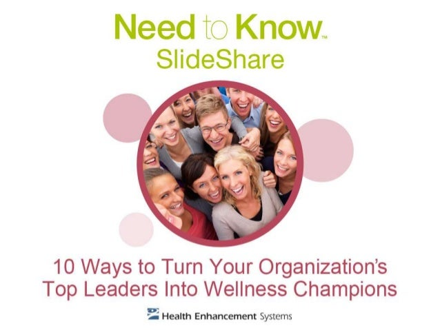 Employee wellness programs need buy-in from the top. This brief guideline describes how to get support from leaders for wo...