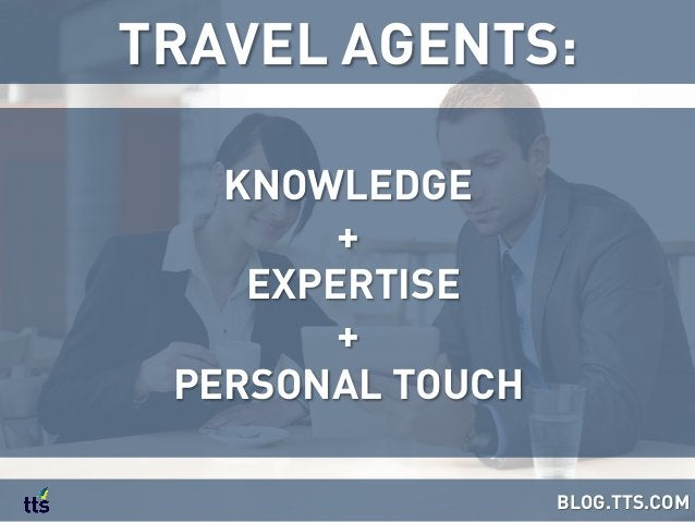 KNOWLEDGE + EXPERTISE + PERSONAL TOUCH TRAVEL AGENTS: BLOG.TTS.COM