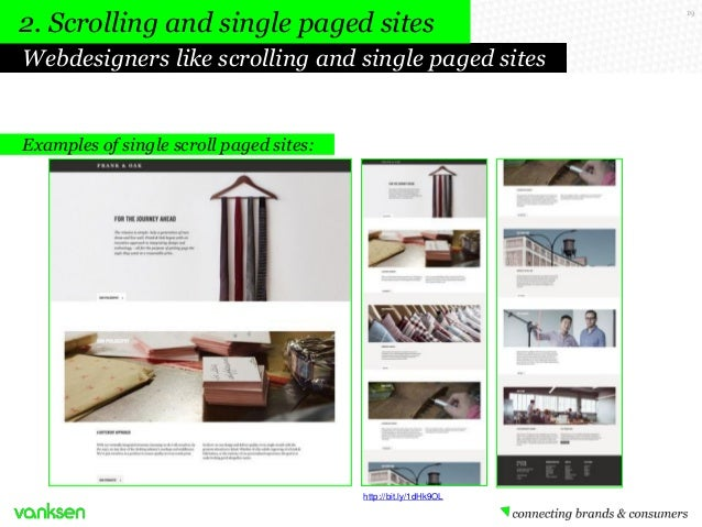 2. Scrolling and single paged sites Webdesigners like scrolling and single paged sites  Examples of single scroll paged si...