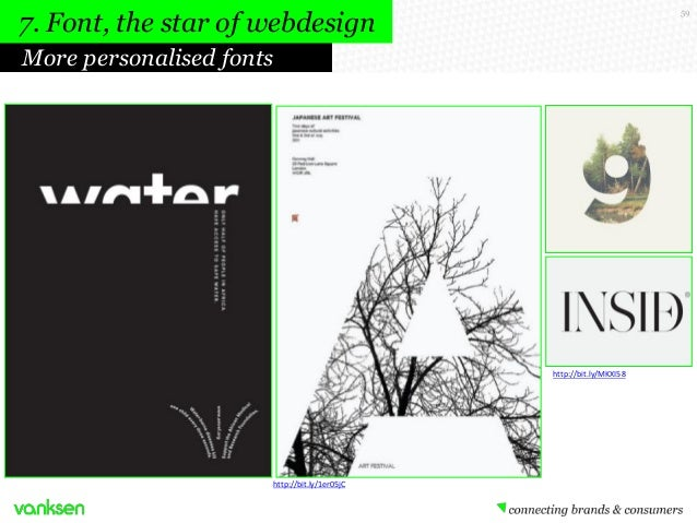 7. Font, the star of webdesign  59  More personalised fonts  http://bit.ly/MKXI58  http://bit.ly/1er05jC