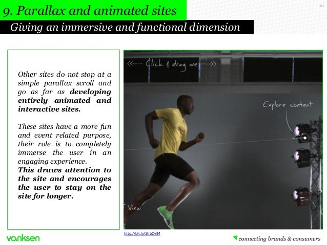 9. Parallax and animated sites Giving an immersive and functional dimension  Other sites do not stop at a simple parallax ...