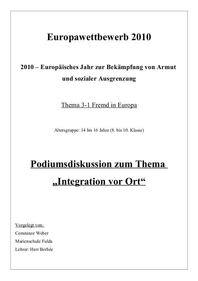 Europawettbewerb 2010 2010 – Europäisches Jahr zur Bekämpfung von Armut und sozialer Ausgrenzung Thema 3-1 Fremd in Europa...