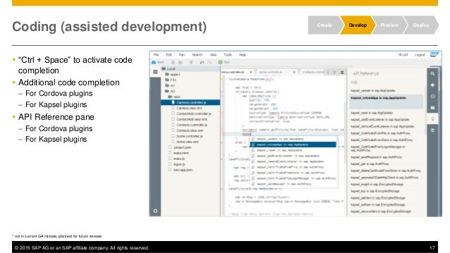 """© 2015 SAP AG or an SAP affiliate company. All rights reserved. 17 Coding (assisted development)  """"Ctrl + Space"""" to activ..."""