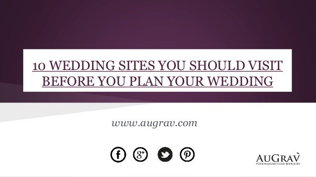 10 wedding sites you should visit before you plan your wedding