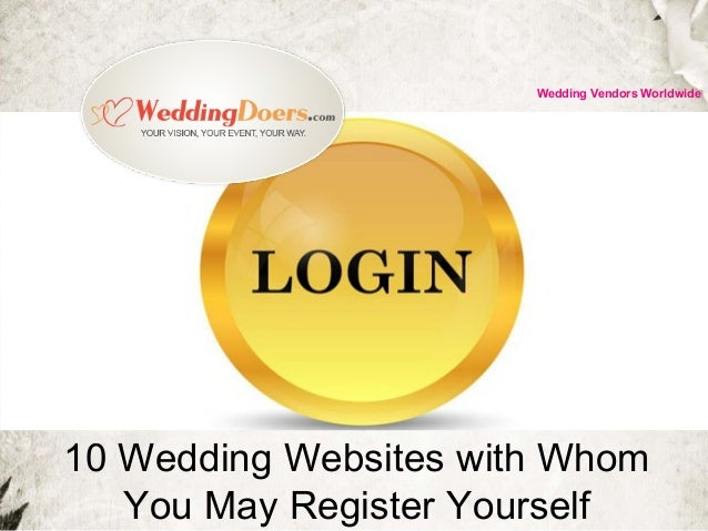 10 Wedding Websites with Whom You May Register Yourself Wedding Vendors Worldwide