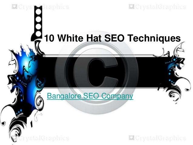 10 White Hat SEO Techniques Bangalore SEO Company