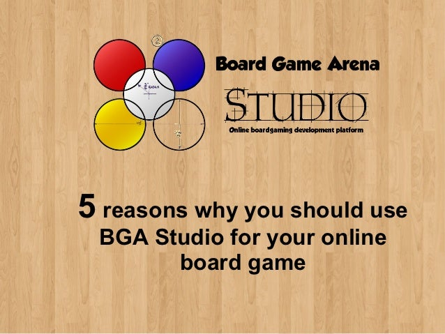 5 reasons why you should use BGA Studio for your online       board game