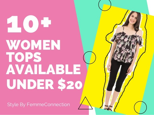 WOMEN TOPS AVAILABLE Style By FemmeConnection 10+ UNDER $20