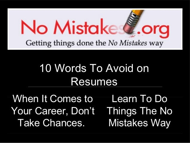words to avoid in a resumes