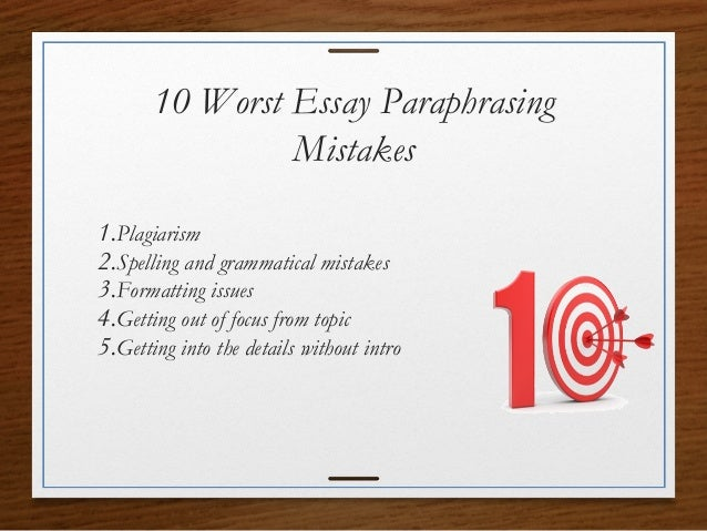 Essay Vs Paper   Worst Essay Paraphrasing  How To Write Proposal Essay also Teaching Essay Writing To High School Students  Worst Essay Paraphrasing Mistakes Essay About Paper