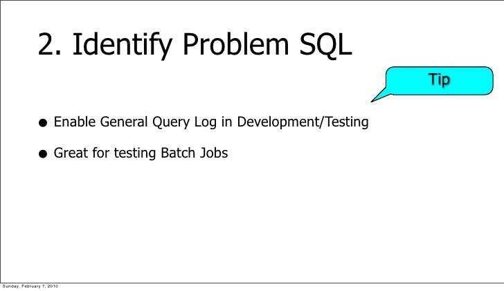 2. Identify Problem SQL                                                                   Tip                • Enable Gene...