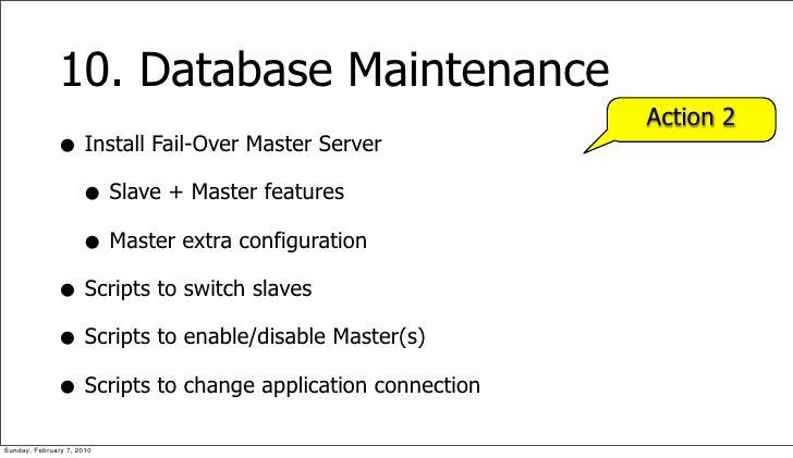 10. Database Maintenance                                                            Action 2               • Install Fail-...