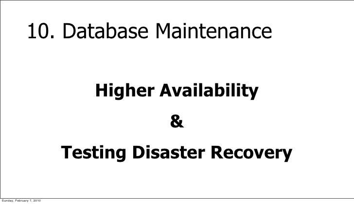 10. Database Maintenance                                Higher Availability                                       &       ...