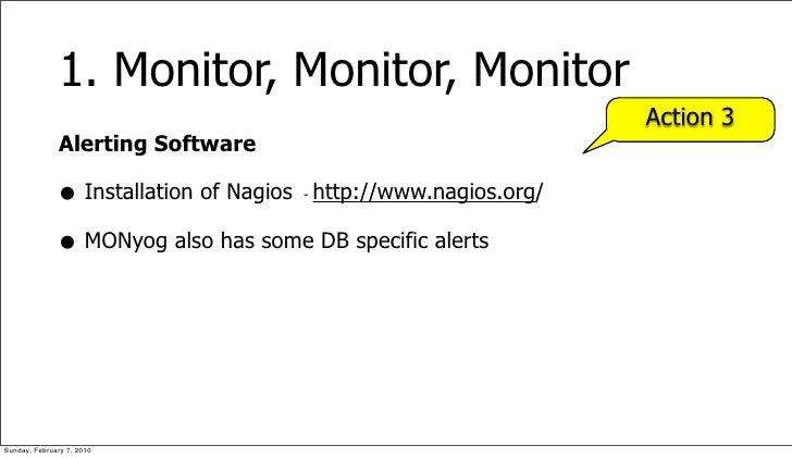 1. Monitor, Monitor, Monitor                                                                 Action 3               Alerti...