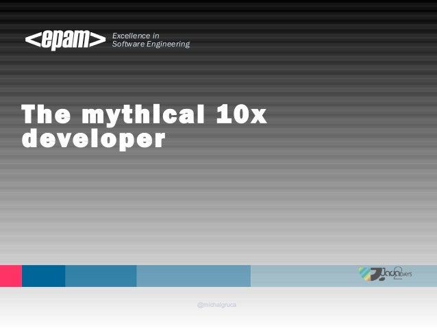The Mythical 10x developer #java2days