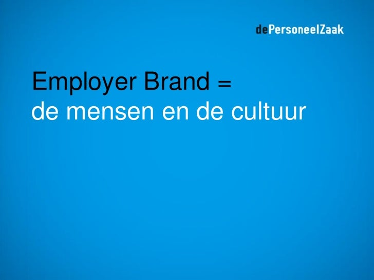 Employer Branding in de Netwerkmaatschappij Part2 Slide 3