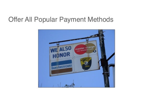 Offer All Popular Payment Methods
