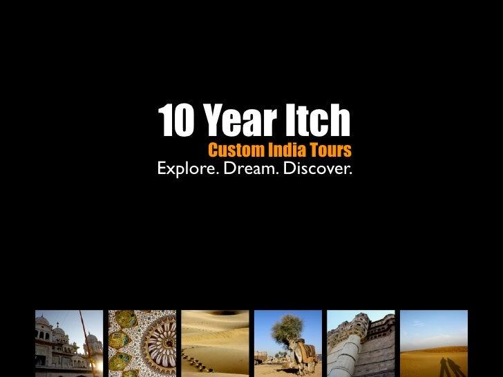 10 Year Itch   Custom India ToursExplore. Dream. Discover.