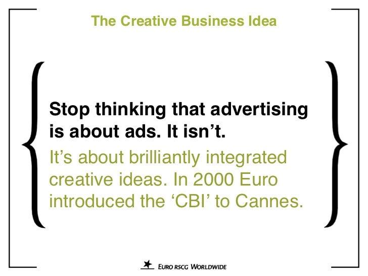 Creative Business Ideas: 10 Years of Euro RSCG Breakthrough Thinking Slide 2