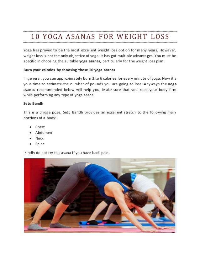 10 YOGA ASANAS FOR WEIGHT LOSS Yoga Has Proved To Be The Most Excellent Weight Loss