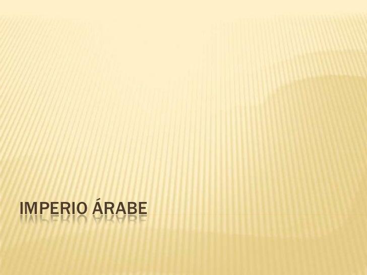 Imperio árabe<br />