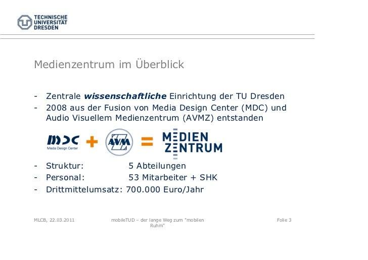 "mobileTUD – der lange Weg zum ""mobilen Ruhm"" Slide 3"