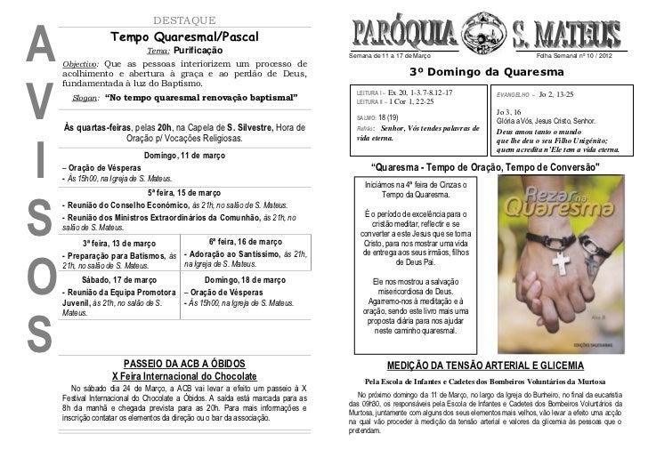 A                                  DESTAQUE                   Tempo Quaresmal/Pascal                              Tema: Pu...