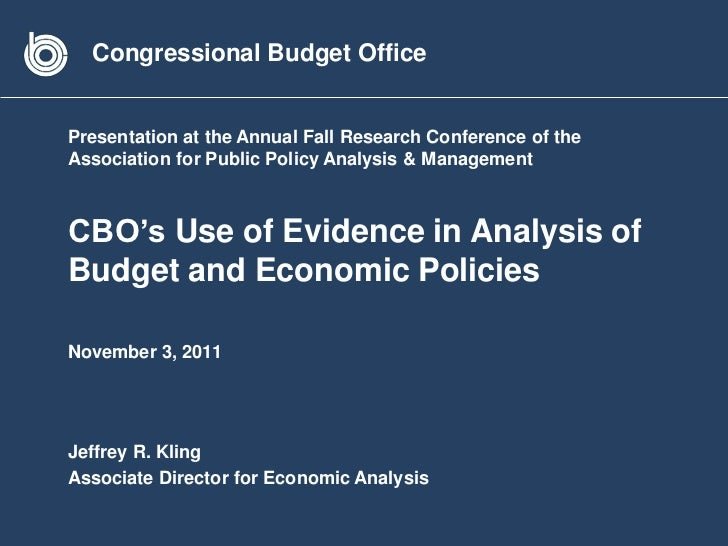 Congressional Budget OfficePresentation at the Annual Fall Research Conference of theAssociation for Public Policy Analysi...