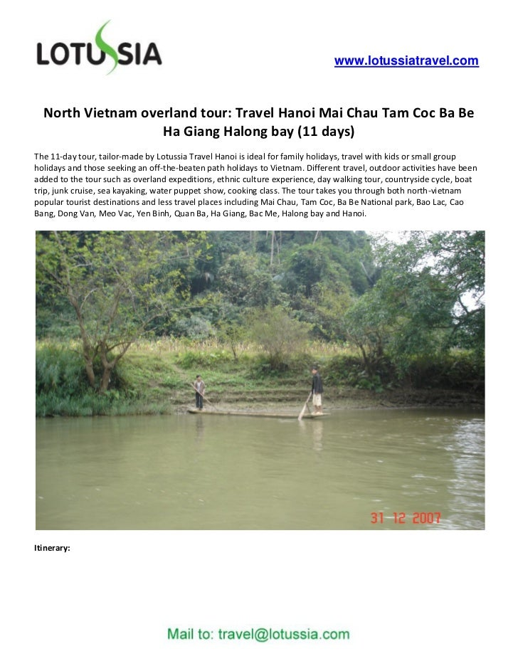 www.lotussiatravel.com  North Vietnam overland tour: Travel Hanoi Mai Chau Tam Coc Ba Be                   Ha Giang Halong...