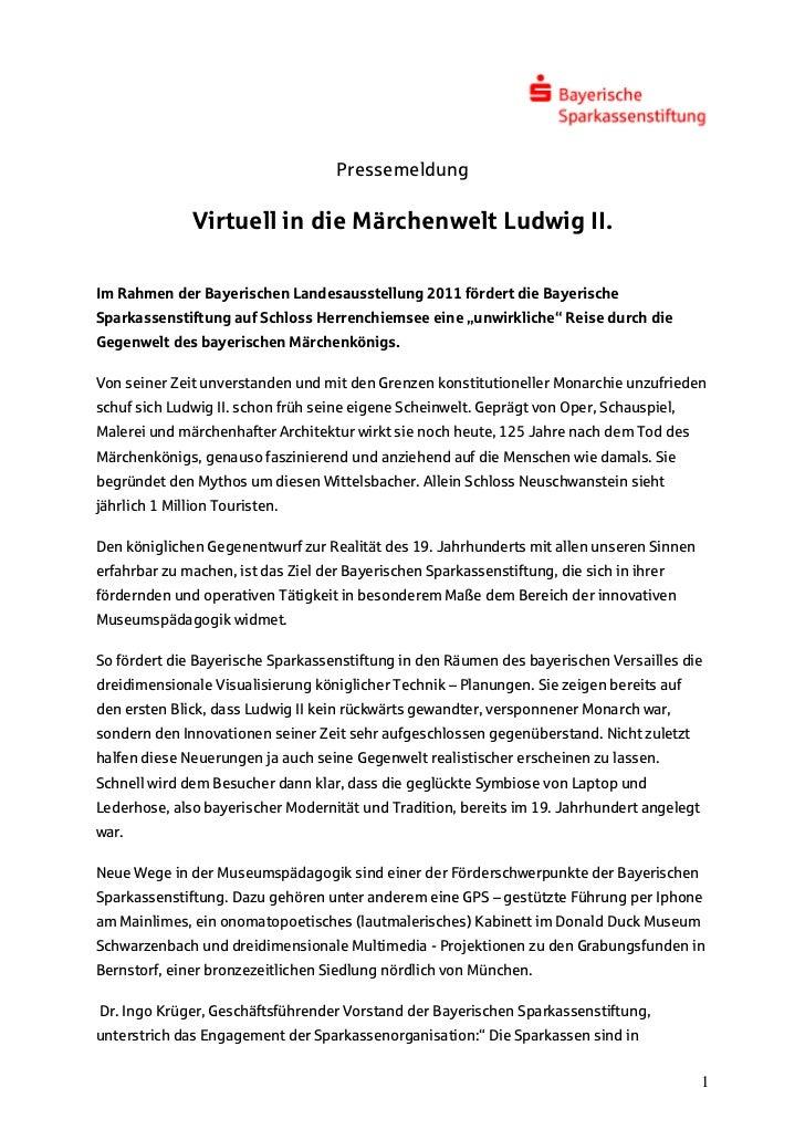 Pressemeldung               Virtuell in die Märchenwelt Ludwig II.Im Rahmen der Bayerischen Landesausstellung 2011 fördert...