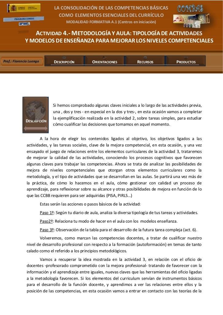 LA CONSOLIDACIÓN DE LAS COMPETENCIAS BÁSICAS                                                                       ...