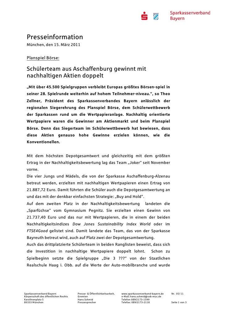 Presseinformation  München, den 15. März 2011  Planspiel Börse:  Schülerteam aus Aschaffenburg gewinnt mit  nachhaltigen A...