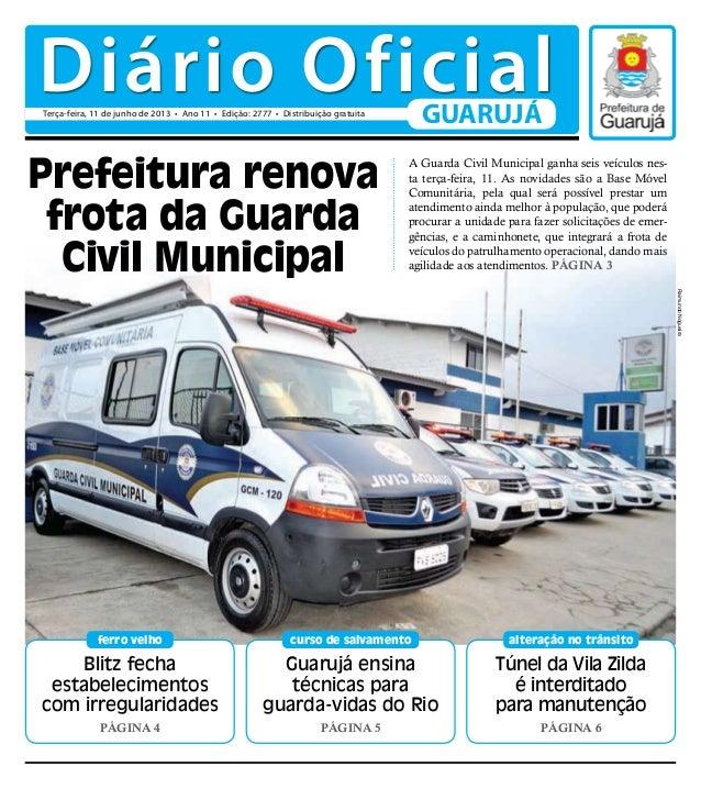 Blitz fechaestabelecimentoscom irregularidadesPágina 4ferro velhoTúnel da Vila Zildaé interditadopara manutençãoPágina 6al...