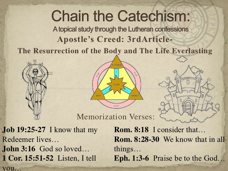 Chain the Catechism: A topical study through the Lutheran confessions<br />Apostle's Creed: 3rdArticle-<br />The Resurrect...