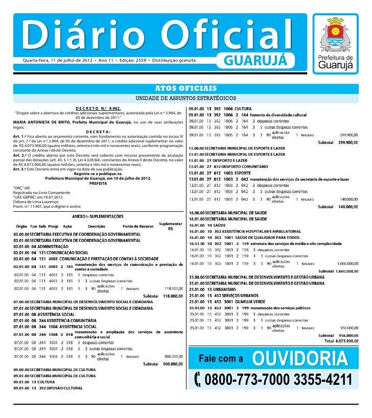 Diário Oficial     Quarta-feira, 11 de julho de 2012 • Ano 11 • Edição: 2559 • Distribuição gratuita                      ...
