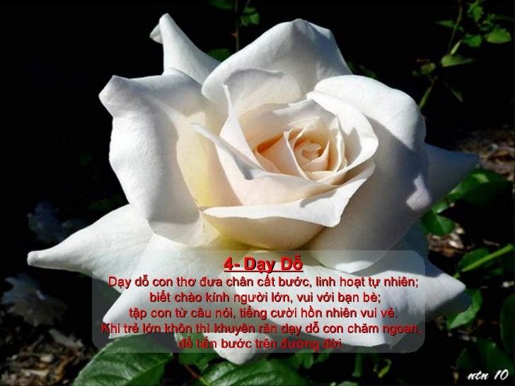4- Dạy Dỗ Dạy dỗ con thơ đưa chân cất bước, linh hoạt tự nhiên; biết chào kính người lớn, vui với bạn bè; tập con từ câu n...