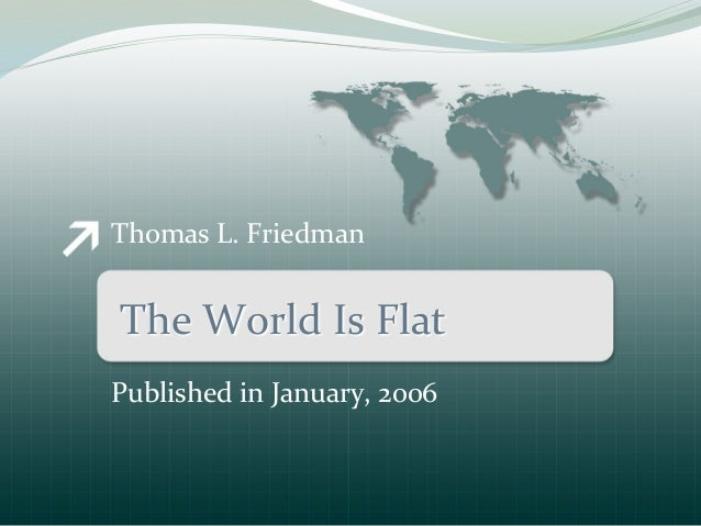 What A Flat World Means To You