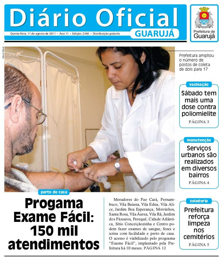 Diário Oficial                Quinta-feira, 11 de agosto de 2011 • Ano 11 • Edição: 2340 • Distribuição gratuita          ...
